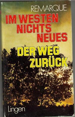 Im Westen nichts Neues und Der Weg: Remarque, Erich Maria