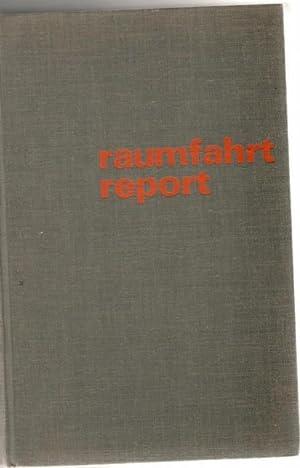 Raumfahrt Report zu Astronanauten und Kosmonauten, Weltraumprogramme und Flüge in den Weltall ...