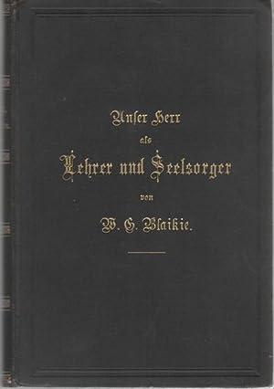 Unser Herr als Lehrer und Seelsorge, Amtstätigkeit als Vorbild. Beitrag zu einer biblischen ...