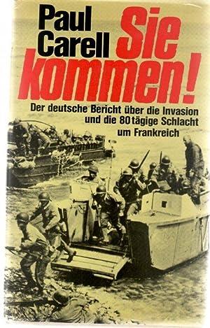 Sie kommen der deutsche Bericht über die Invasion und die 80 tägige Schlacht um ...