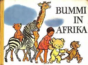 Bummi in Afrika ein Bilderbuch mit Musik mit Noten und Texten von Ursula Werner-Böhnke, Musik ...