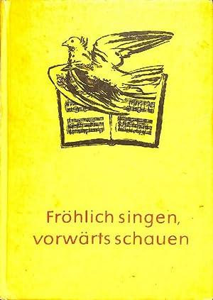 Fröhlich singen, vorwärts schauen ein Musikbuch für die 9-10 Klasse mit ...