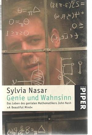 Genie und Wahnsinn Das Leben des genialen Mathematikers John Nash A Beautiful Mind.: Nasar, Sylvia