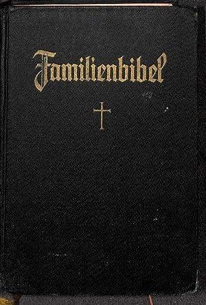 Stuttgarter Familienbibel zur Einführung ins Bibellesen nach der deutschen Übersetzung D....