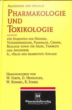 Allgemeine und spezielle Pharmakologie und Toxikologie für Studenten der Medizin, Veterin&auml...