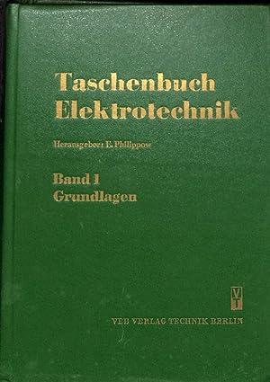 Taschenbuch Elektrotechnik Band 1 Grundlagen Mathematik -: Philippow, Eugen [Hrsg.]