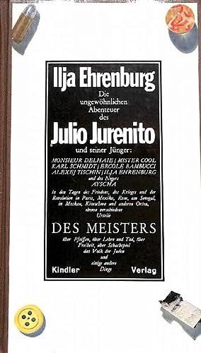 Die ungewöhnlichen Abenteuer des Julio Jurenito und seiner Jünger Mosieur Delhaie, Mister...