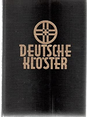 Deutsche Klöster- mit besonderer berücksichtigung des Benediktiner- und ...