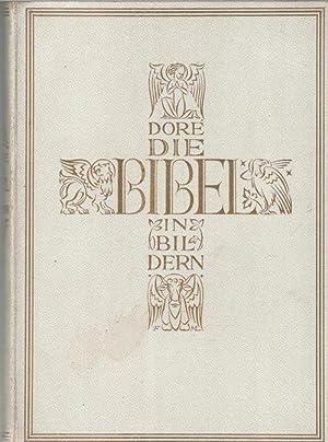 Die Bibel in Bildern mit Texten von Gustave Dore und Andreas Evaristus Mader mit 230 Bildern von ...
