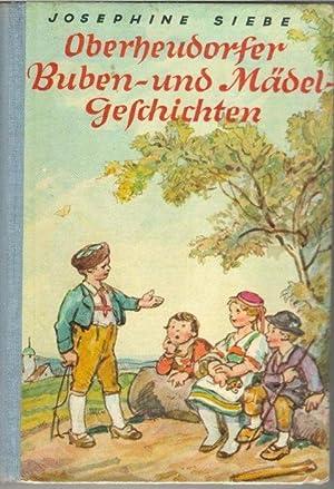 Oberheudorfer Buben- und Mädelgeschichten Erzählungen für die Jugend mit vier ...