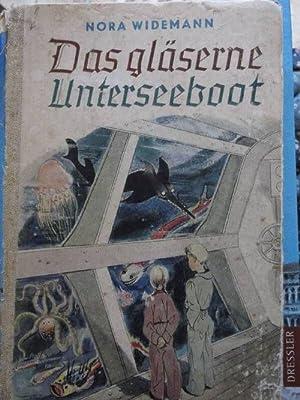 Das gläserne Unterseeboot. Mit 21 sw. Zeichnungen von Arthur Mrockwia. Zustand beachten!!: ...