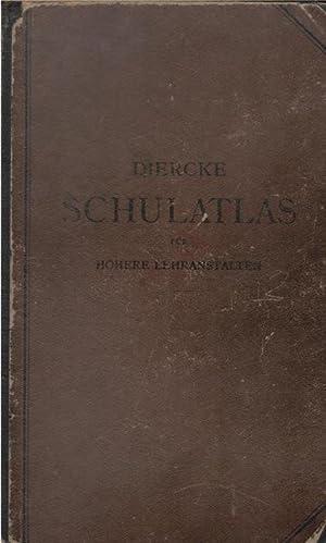 Diercke Schulatlas für höhere Lehranstalten - Grozse/ Paul Diercke: Diercke, Paul