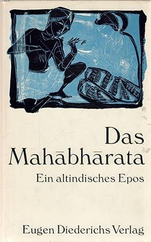 Mahabharata Indiens grosses Epos aus dem Sanskrit von Roy Biren: Roy, Biren [Bearb.]