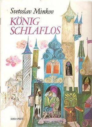 König Schlaflos ein Märchen erzählt Svetoslav Minkov von mit Illustrationen von ...
