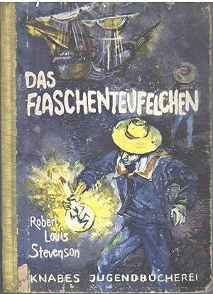 Das Flaschenteufelchen ein Märchen von Robert Louis Stevenson mit Illustrationen von von ...
