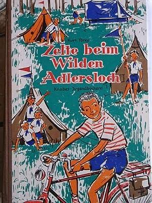 Zelte beim wilden Adlersloch- Die Geschichte einer Klassenfreundschaft- Knabes Jugendbücherei ...