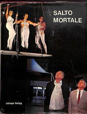 Salto mortale - Zirkusgeschichten Band 1 Roman nach der Fernsehserie mit 101 Bildern von Fred ...