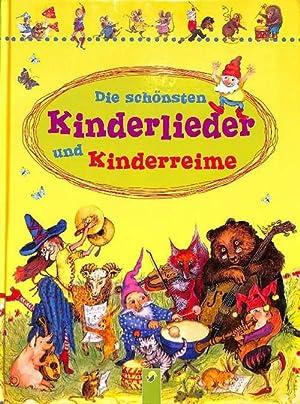 Die schönsten Kinderlieder und Kinderreime von Ernst Klusen mit vielen farbigen. ...