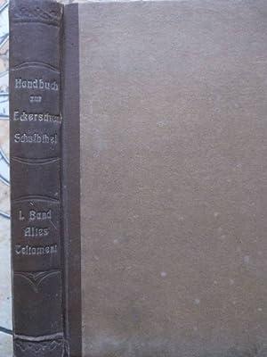 Methodisches Handbuch zur Mittleren Ausgabe der Katholischen Schulbibel von Ecker. Erster Band: ...