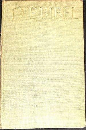 Die Bibel in Auswahl und Erklärungen von Cansteinsche Bibelanstalt das Alte und das neue ...