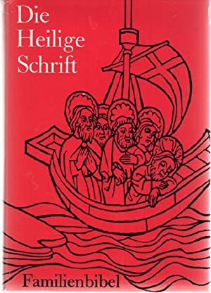 Die Heilige Schrift des Alten und Neuen Testament Famlilienbibel vollständige Ausgabe nach den ...