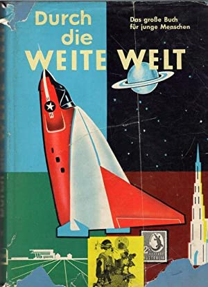 Durch die weite Welt 33 Band das große Buch für junge Menschen ein Jahrbuch für ...