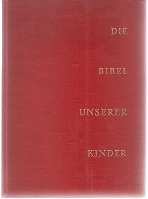 Die Bibel unserer Kinder von Anne de Vries erzählt mit Bildern von hermine Schäfer: Vries...