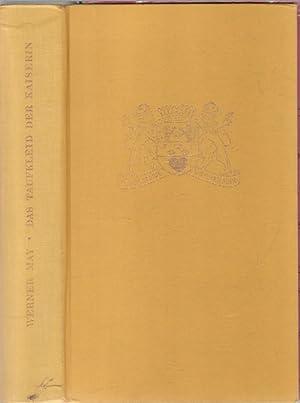 Das Taufkleid der Kaiserin ,aus dem Leben d. Gräfin Maria Theresia de la Motte von Werner May:...