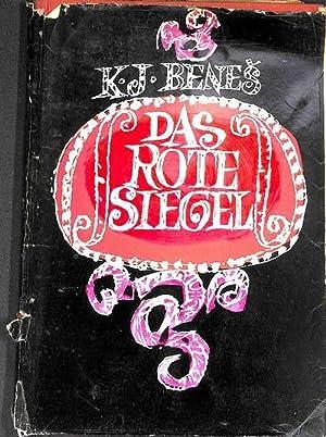 Das rote Siegel der Roman einer Geigenvirtuosin der schönen Helena Drahos von K.J Benes: Benes...