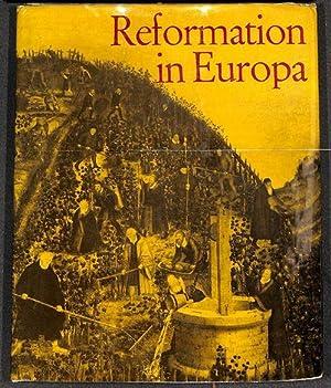 Reformation in Europa Beiträge zur Kirchengeschichte zur: Thulin, Oskar ;