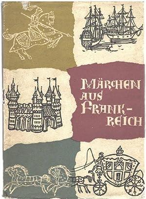 Märchen aus Frankreich herausgegeben von Paul Zaunert mit Illustrationen von Ulla Krehl: Paul ...