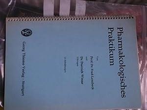 Pharmakologisches Praktikum Durchführung des Praktikums - Auswertung: Lembeck, Fred ;