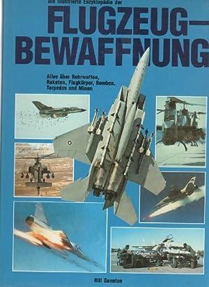 Die illustrierte Enzyklopädie der Flugzeug- Bewaffnung (Flugzeugbewaffnung) , alles über ...