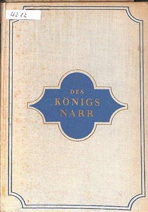 Des Königs Narr oder Ritter Paleceks Lust und Leid eine Erzählung zur Aufheiterung des b&...