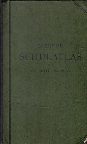 Diercke Schulatlas für höhere Lehranstalten - grosze (grosse) Ausgabe/ Paul Diercke:...