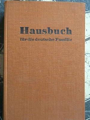 Hausbuch für die deutsche Familie / Hrsg. von Bundesverband d. deutschen Standesbeamten e...