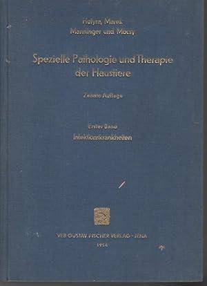 Spezielle Pathologie und Therapie der Haustiere / Begr. v. Franz v. Hutyra ; Josef Marek Bd. 1...