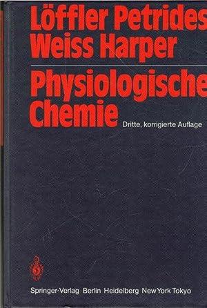 Physiologische Chemie : Lehrbuch der medizinischen Biochemie: Löffler, Georg ;