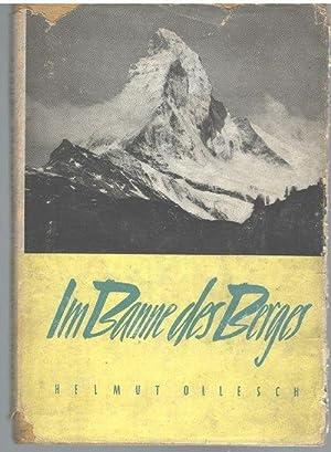 Im Banne des Berges. Die Erstbesteigung des Matterhorns mit Fotograpfien: Ollesch, Helmut