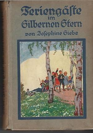 Feriengäste im Silbernen Stern eine heitere Kindergeschichte aus einer Kleinstadt von ...