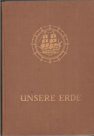 Unsere Erde. Eine Darstellung in Wort, Bild und Karte., Entdeckungsgeschichte der Erde, Natur der ...