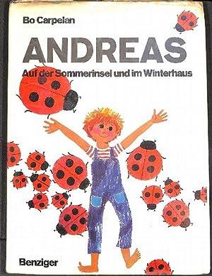 Andreas auf der Sommerinsel und im Winterhaus Geschichte um einen kleinen Jungen, der die ...