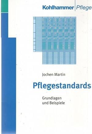 Pflegestandards Grundlagen und Beispiele für Fallstandards-Funktionsstandards -...