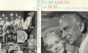 Das grosse Curt Goetz Album Bilder eines Lebens / Valerié von Martens: Goetz, Curt ; ...