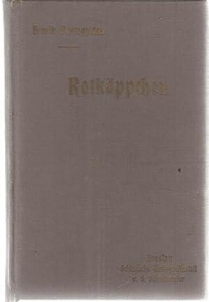 Rotkäppchen ein dramtischer Liebesroman von Hendrik Pomntoppidan: Pontoppidan, Henrik ; Mann, ...