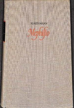 Mephisto, Karriere eines Romans Mephisto von Klaus Mann: Klaus Mann ,
