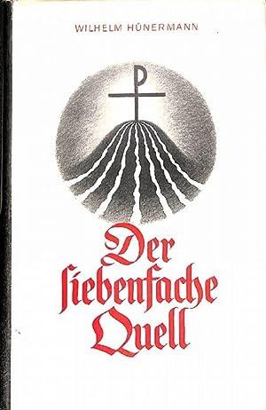 Der siebenfache Quell der dritte Band Katechismuserzählungen für die Jugend von Wilhelm H...
