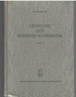 Lehrgang der höheren Mathematik Teil 2 mit zahlreichen Abbildungen: Smirnow, Wladimir I.
