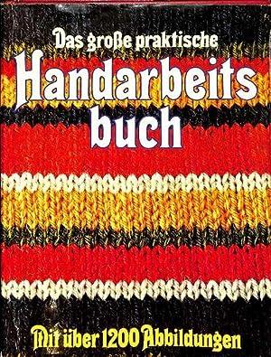 Das große praktische Handarbeitsbuch Stricken: Formstricken, Musterstricken,: Gööck, Roland [Hrsg.]