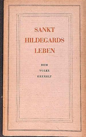 Sankt Hildegards Leben dem Volke erzählt. Prophetissa: Praeses, Abas